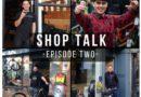 HKT Podcast: Shop Talk returns