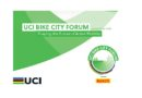 UCI ramps up advocacy efforts with its first ever Bike City Forum